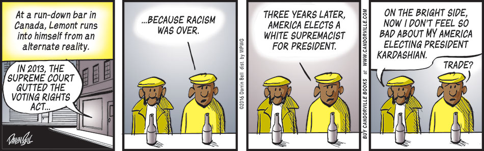 Racism Wasn't Over
