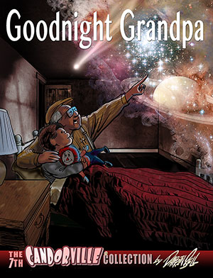 Buy Candorville Book 7: Goodnight Grandpa!