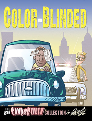 Buy Candorville Book 8: Color-Blinded!
